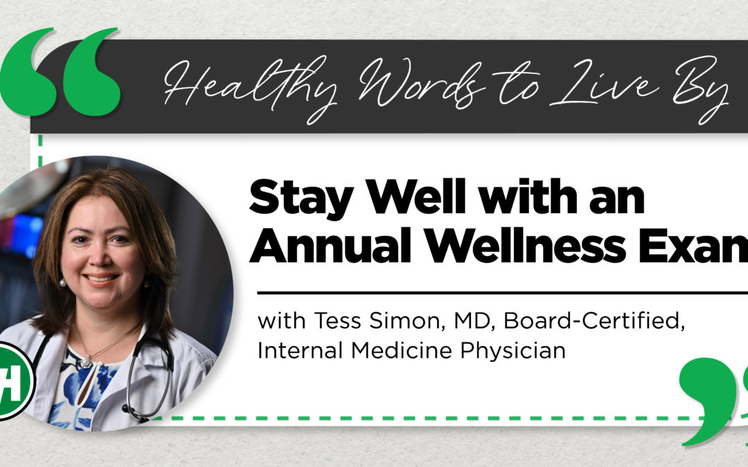 Stay Well with an Annual Wellness Exam
