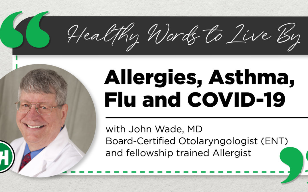 What You Need to Know About Allergies, Asthma, Flu and COVID-19