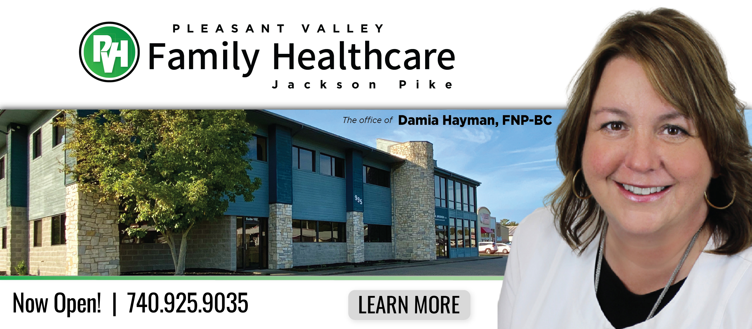 Pleasant Valley Family Healthcare Jackson Pike | The Office of Damia Hayman, FNP-BC | Now Open | 740.925.9035 | Learn more
