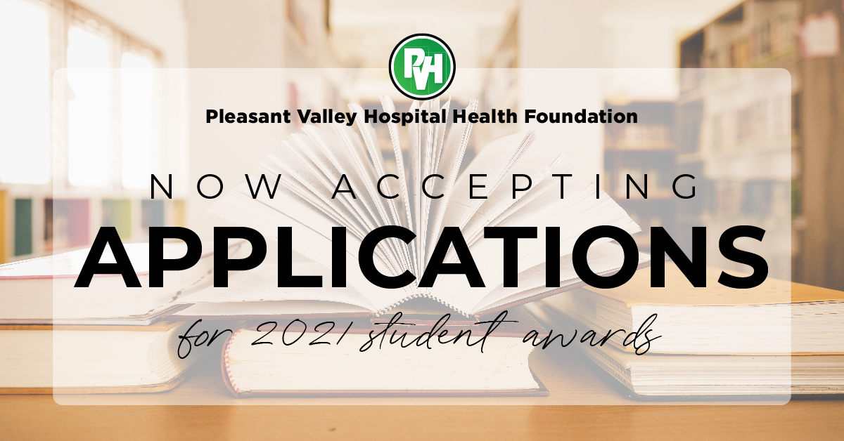 Pleasant Valley Hospital Health Foundation Now Accepting Applications for 2021 student awards